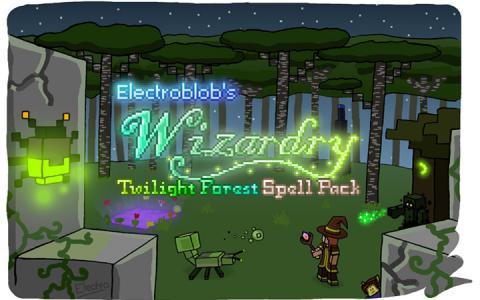 巫术学:暮色森林法术包 (Electroblob's Wizardry: Twilight Forest Spell Pack)